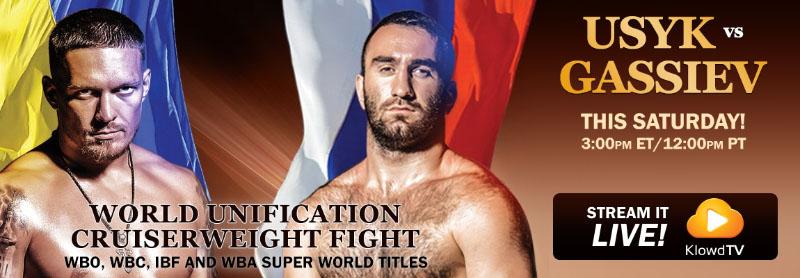 Murat Gassiev vs. Aleksandr Usyk for the WBO, WBC, IBF and WBA Super and RING Magazine's vacant Cruiserweight championship. Stream it LIVE on KlowdTV!