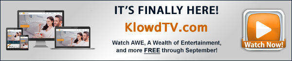 Watch AWE, A Wealth of Entertainment,and more on KlowdTV!