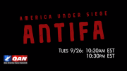 "One America News Network to air ""America Under Siege: Antifa,"" a film scheduled to debut at UC Berkeley Free Speech Week prior to cancellation due to Antifa threats"