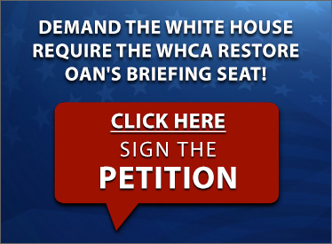Sign the petition and demand the White House require that the WHCA restore OAN's briefing seat!